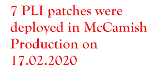 7 PLI patches were deployed in McCamish Production on 17.02.2020    The following 7 PLI patches were deployed in McCamish Production on 17.02.2020 night importantly Mobile and Email updation. It is requested that kindly check the functionalities and share your valuable feedback in the attached template.