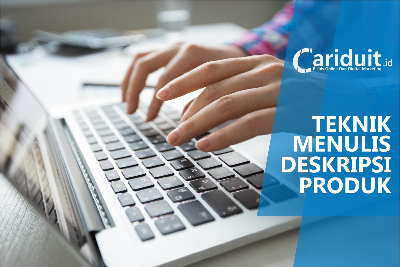 10 Teknik Menulis Deskripsi Produk Bisnis Online Dengan ...