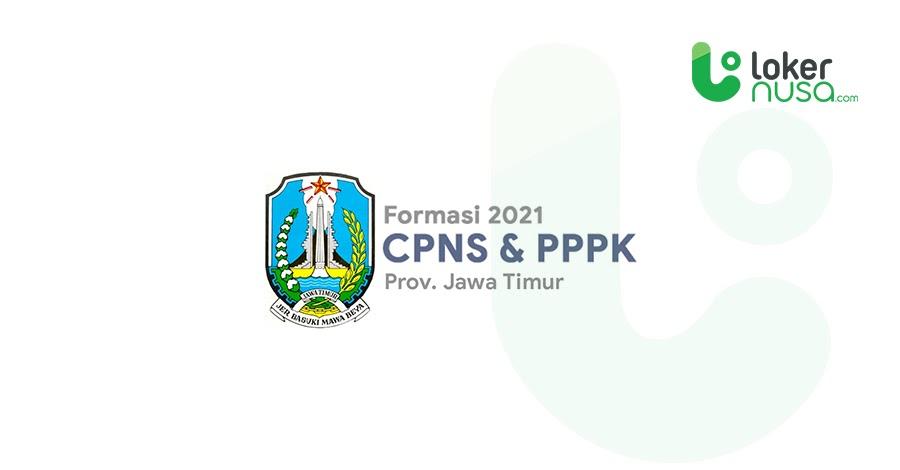 Daftar Lengkap Formasi CPNS 2021 - Jawa Timur