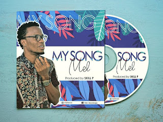 DOWNLOAD Music: Mel – My Song