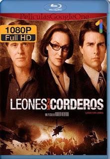Leones Por Corderos[2007] [1080p BRrip] [Latino- Ingles] [GoogleDrive] LaChapelHD
