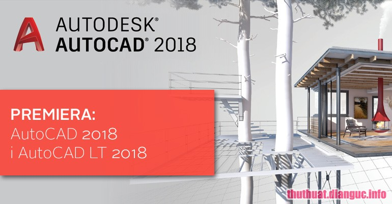 tie-smallDownload Autodesk AutoCAD 2018 miễn phí cho Windows 7/8/10 32/64bit