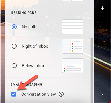 """في لوحة """"الإعدادات السريعة"""" في Gmail ، قم بإلغاء تحديد خيار """"عرض المحادثة"""" لتعطيل هذا العرض."""