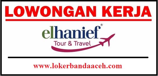 Lowongan Kerja ELHANIEF Tour & Travel di Lhokseumawe