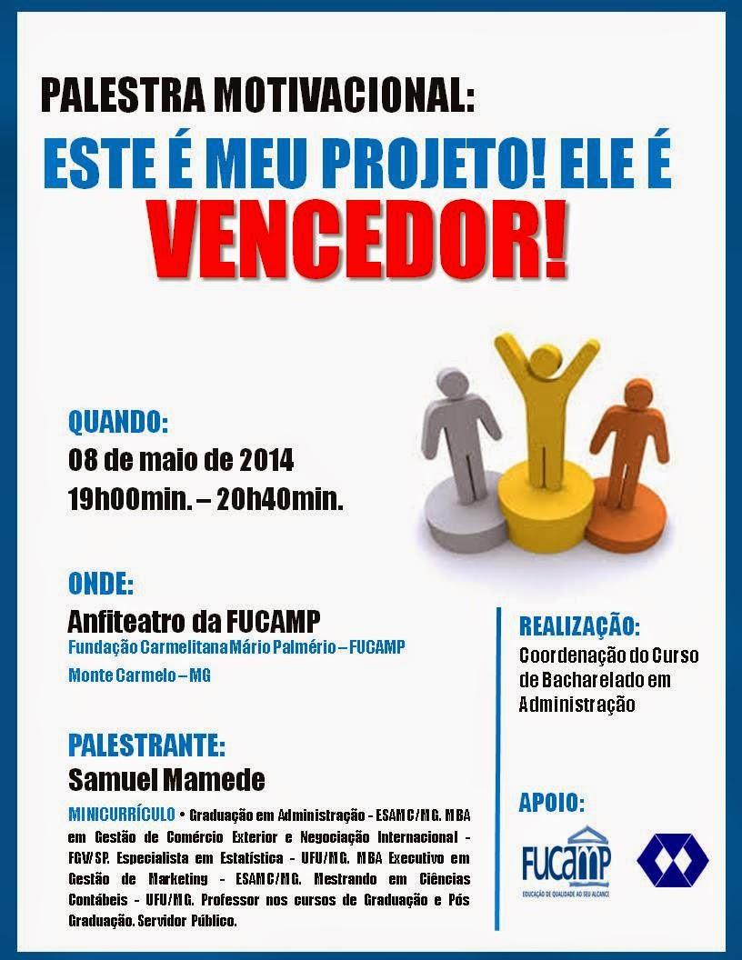 Blog Administração Fucamp Convite Palestra Motivacional