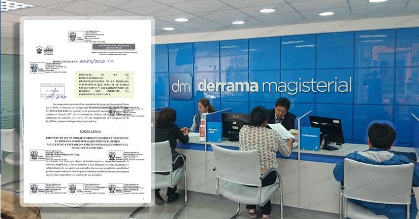 DERRAMA MAGISTERIAL: Presentan Proyecto de Ley para el retiro de aportes al 100% de los Millonarios Fondos de la Institución y Modifican Estatutos (P. L. N° 6675/2020-CR)