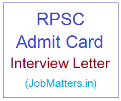 image : RPSC Admit Card - Interview Letter @ JobMatters.in