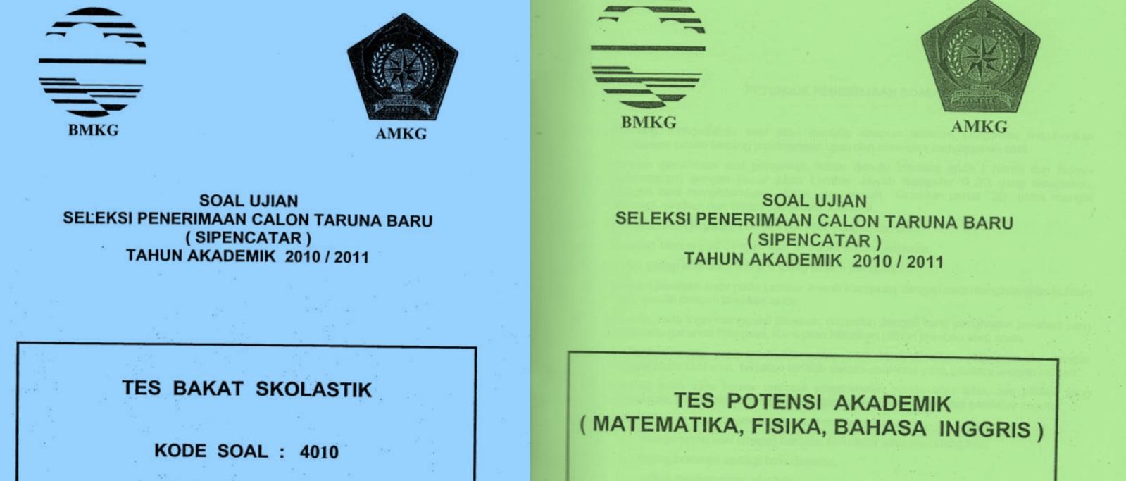 Kumpulan Soal Seleksi Penerimaan Calon Taruna Baru (SIPENCATAR) Sekolah Tinggi Metereologi Klimatologi dan Geofisika (STMKG)