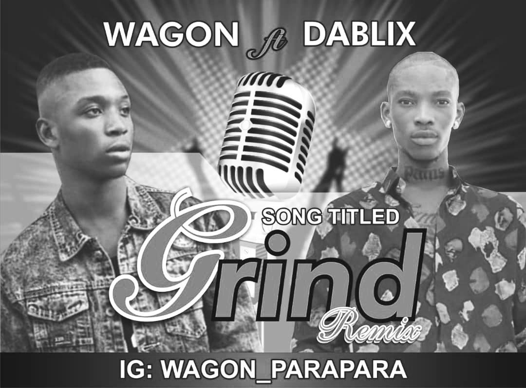 WAGON FT DABLIS -- GRIND (REMIX)