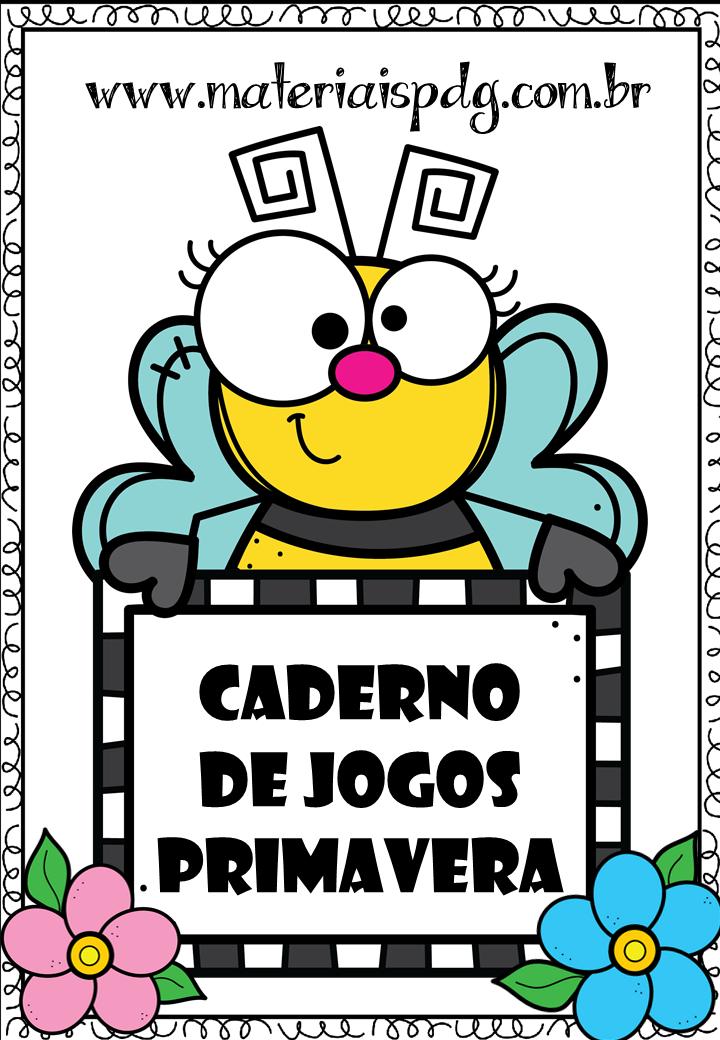 CADERNO DE JOGOS PRIMAVERA - DOWNLOAD EM PDF