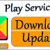 एंड्राइड में Google Play Service APK Download/update कैसे करे?