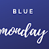 5 happy tips per superare il blue monday