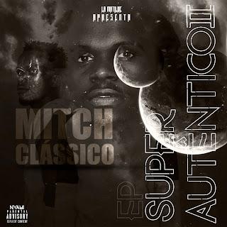 Mitch Classic - Super Autêntico 2 (EP)