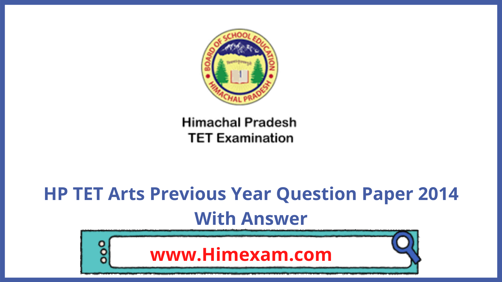 HP TET Arts Previous Year Question Paper 2014 With Answer