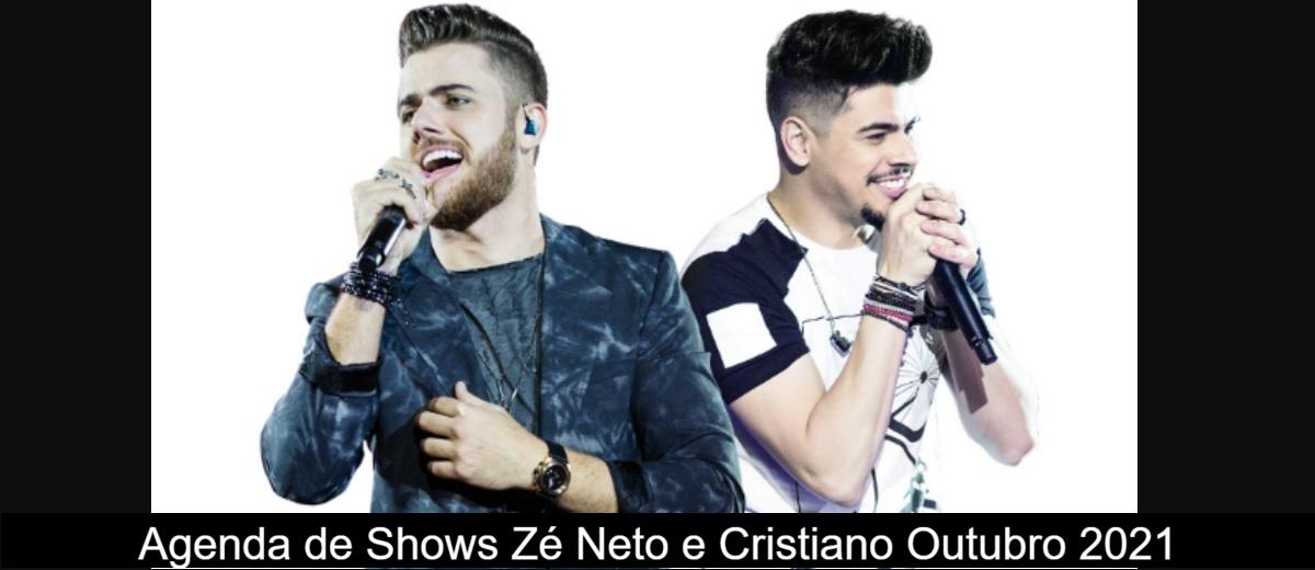 Agenda de Shows Outubro de 2021 Zé Neto e Cristiano - Próximo Show