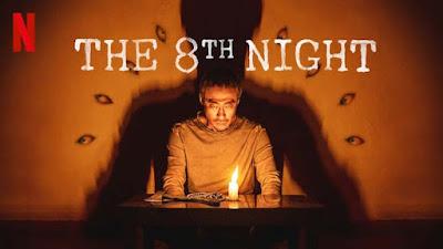 "Kumpulan Top Review Film ""The 8th Night"""