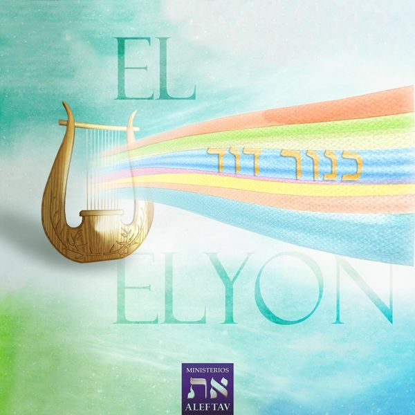 Ministerios Alef Tav – El Elyon (Single) 2020 (Exclusivo WC)