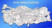 Türkiye de aynı isimli ilçeleri gösteren harita