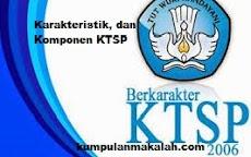Pengertian, Tujuan, Karakteristik, dan Komponen KTSP