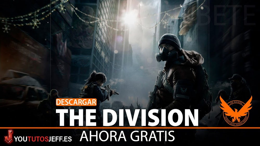 Descargar The Division Gratis para PC, Aprovecha Ahora