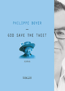 https://lemondedesapotille.blogspot.com/2019/06/god-save-tweet-philippe-boyer.html