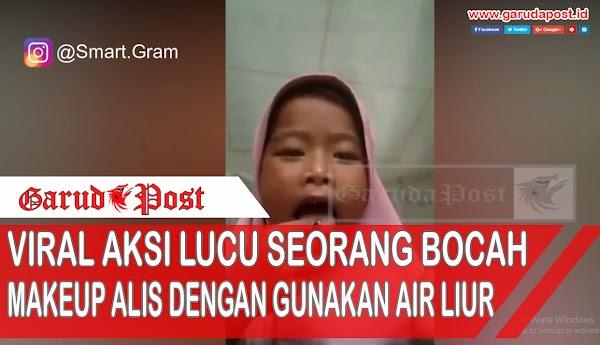 Video : Viral Aksi Lucu Seorang Bocah Make Up Alis Gunakan Air Liur