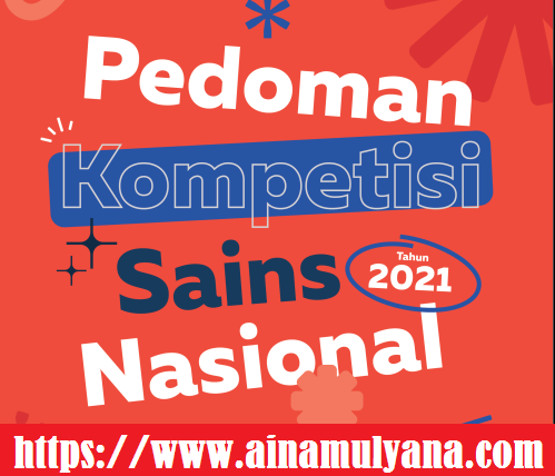 Panduan - Juknis KSN (Kompetisi Sains Nasional) SMA Tahun 2021