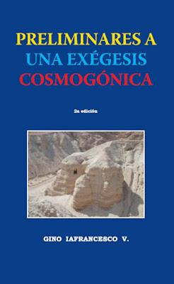 Gino Iafrancesco V.-Preliminares a Una Exégesis Cosmogónica-