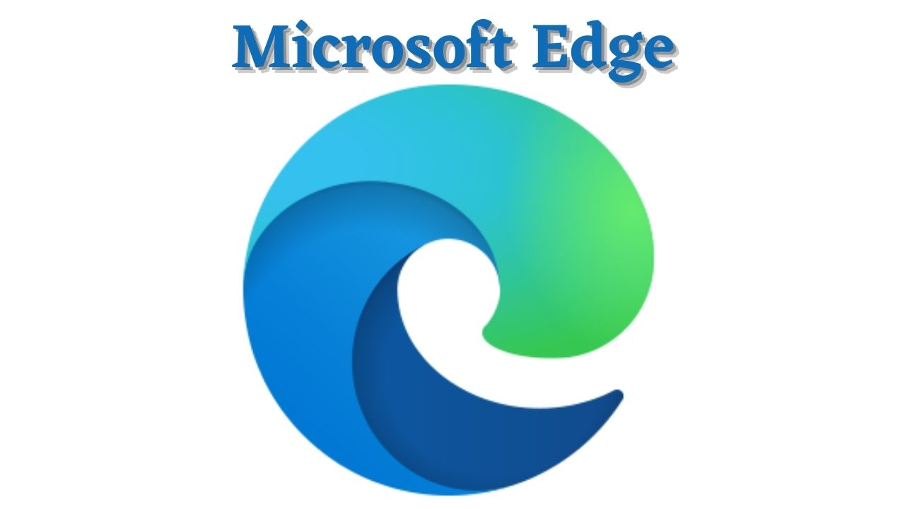 Microsoft Edge Download Latest Version for Windows 10, 8, 7