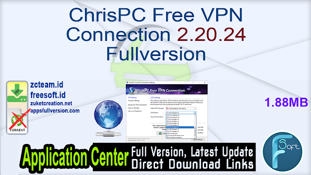 ChrisPC Free VPN Connection 2.20.24 Fullversion