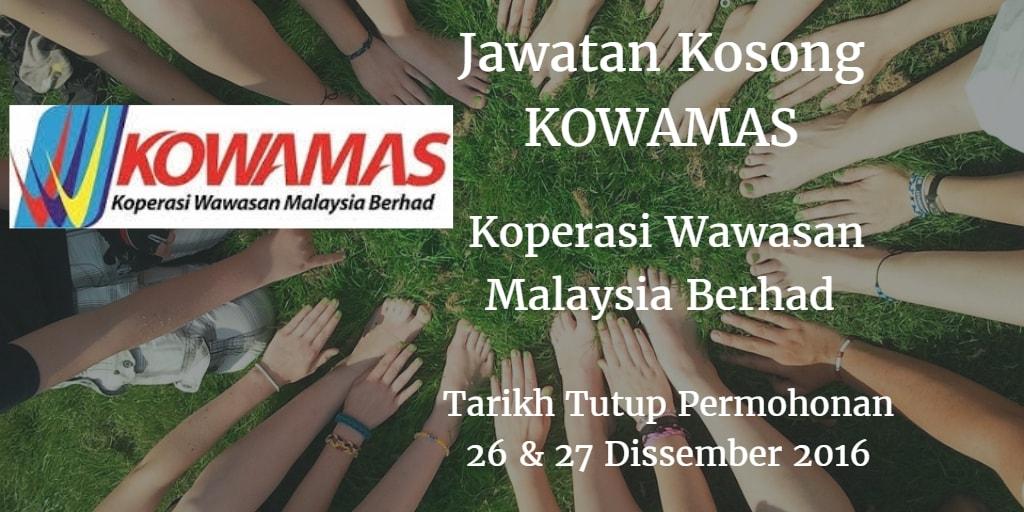 Jawatan Kosong KOWAMAS  26 & 27 Dissember 2016