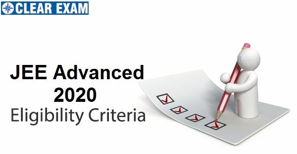 JEE Advanced 2020 Eligibility Criteria