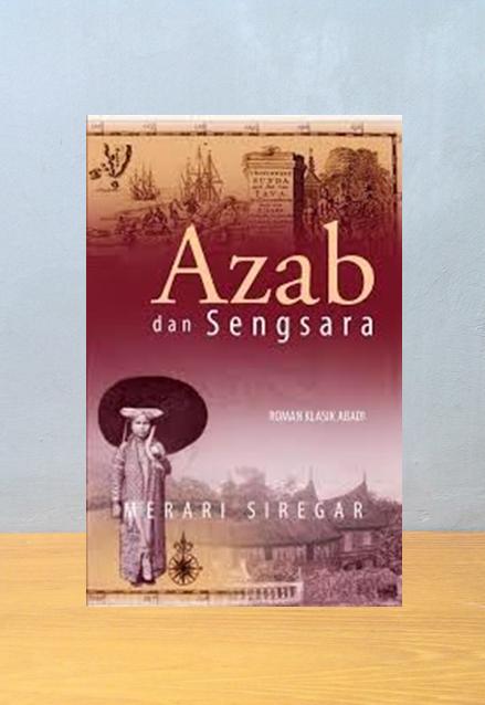 AZAB DAN SENGSARA, Merari Siregar