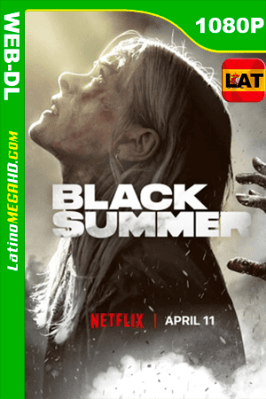 Black Summer (2019) Temporada 1 Latino HD WEB-DL 1080P ()