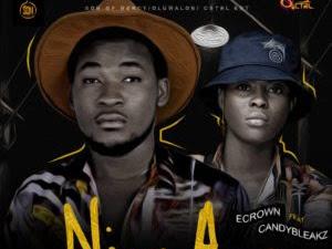 DOWNLOAD MP3: Ecrown ft. Candybleakz - Ninu Aye
