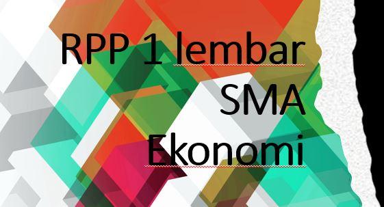 RPP 1 Lembar Ekonomi SMA Lengkap dengan Silabusnya