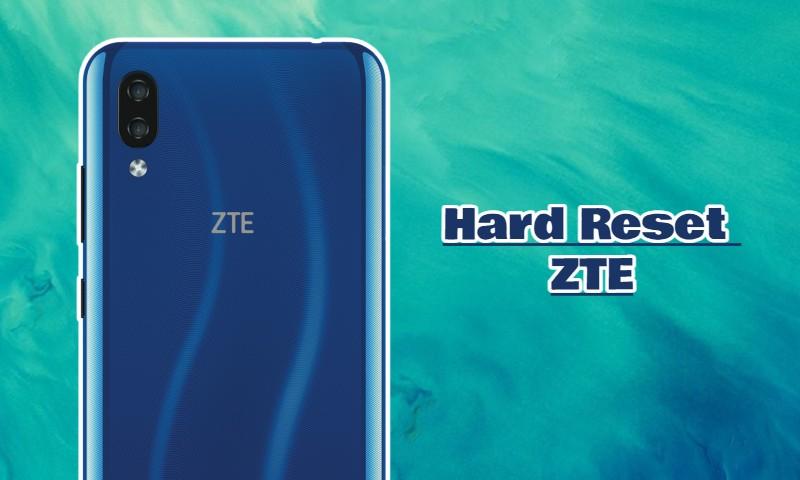 Cómo hacer un restablecimiento de fábrica en teléfonos ZTE paso a paso