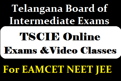TSCIE Free Online Exams and Video Classes for EAMCET, NEET, IIT-JEE