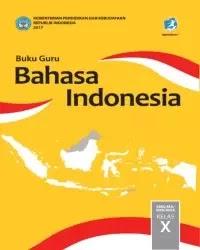 Buku bahasa indonesia Guru Kelas 10 k13 2017