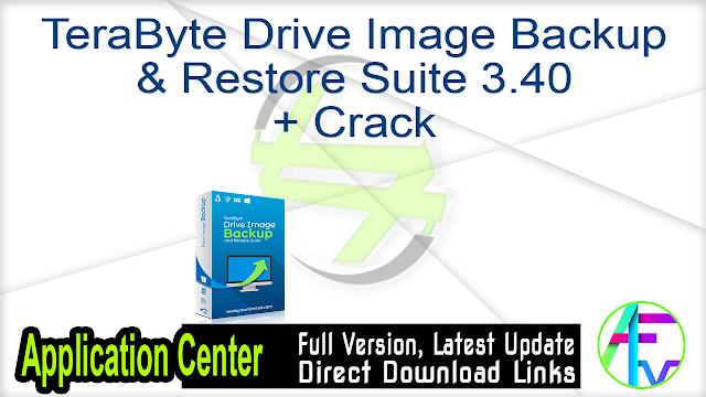 TeraByte Drive Image Backup & Restore Suite 3.40 + Crack