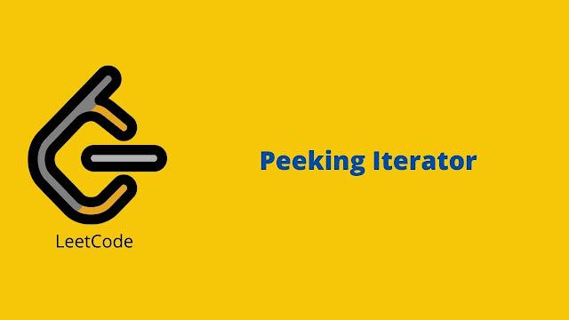 Leetcode Peeking Iterator problem solution