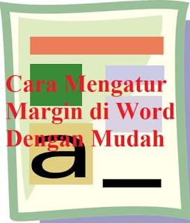 cara_mengatur_margin_di_word