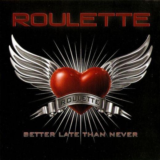 ROULETTE - Better Late Than Never [YesterRock Remaster]  full