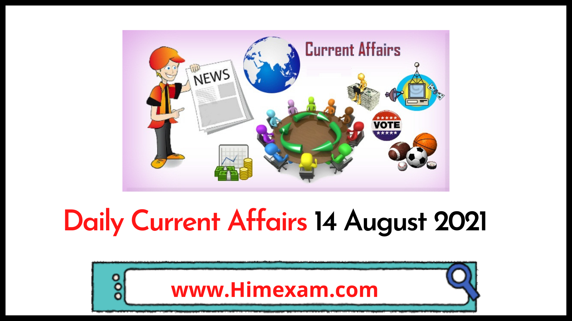 Daily Current Affairs 14 August 2021