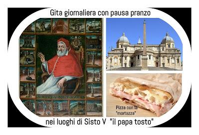 """Gita giornaliera """"in porta"""" con pausa pranzo in compagnia di Sisto V il papa """"Tosto"""" per vivere Roma in una maniera nuova e alternativa"""