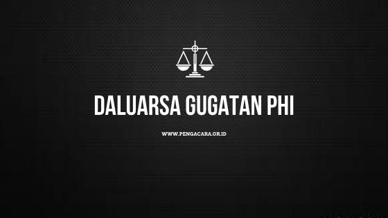 Daluarsa mengajukan Gugatan PHI