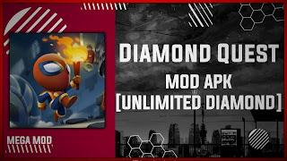 Diamond Quest MOD APK [UNLIMITED GEMS - FREE PURCHASE] Latest (V2.89)