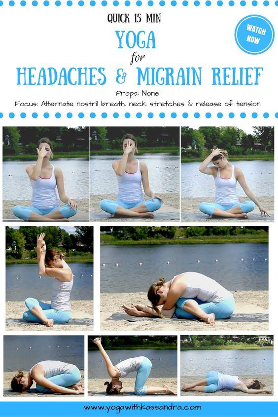 Yoga For Headaches Migraines 15 Min Yoga Class Yoga With Kassandra Blog