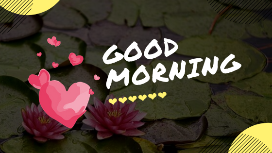 Good Morning Image for love and friends