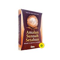 Amalan Sunnah Setahun Menurut Al-Qur'an & As-Sunnah